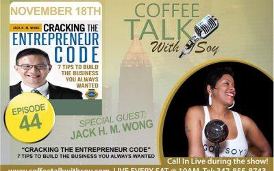 """""""Cracking the Entrepreneurship Code: with Jack Wong"""""""