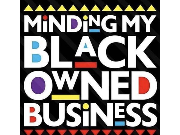 """Minding My Black Owned Business"""